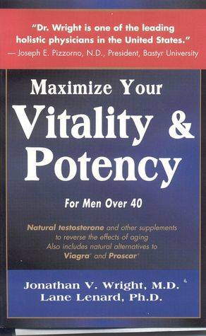 Maximize your Vitality and Potency